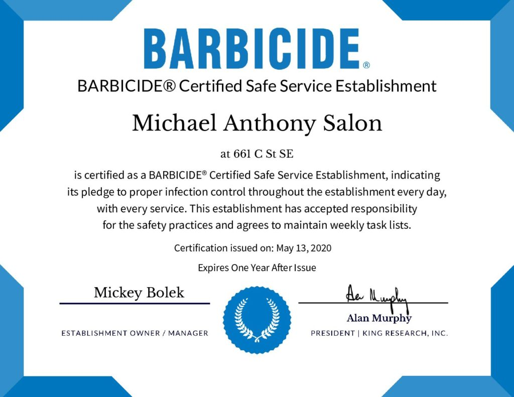 Michael Anthony Salon is a BARBICIDE Certified Safe Service Establishment
